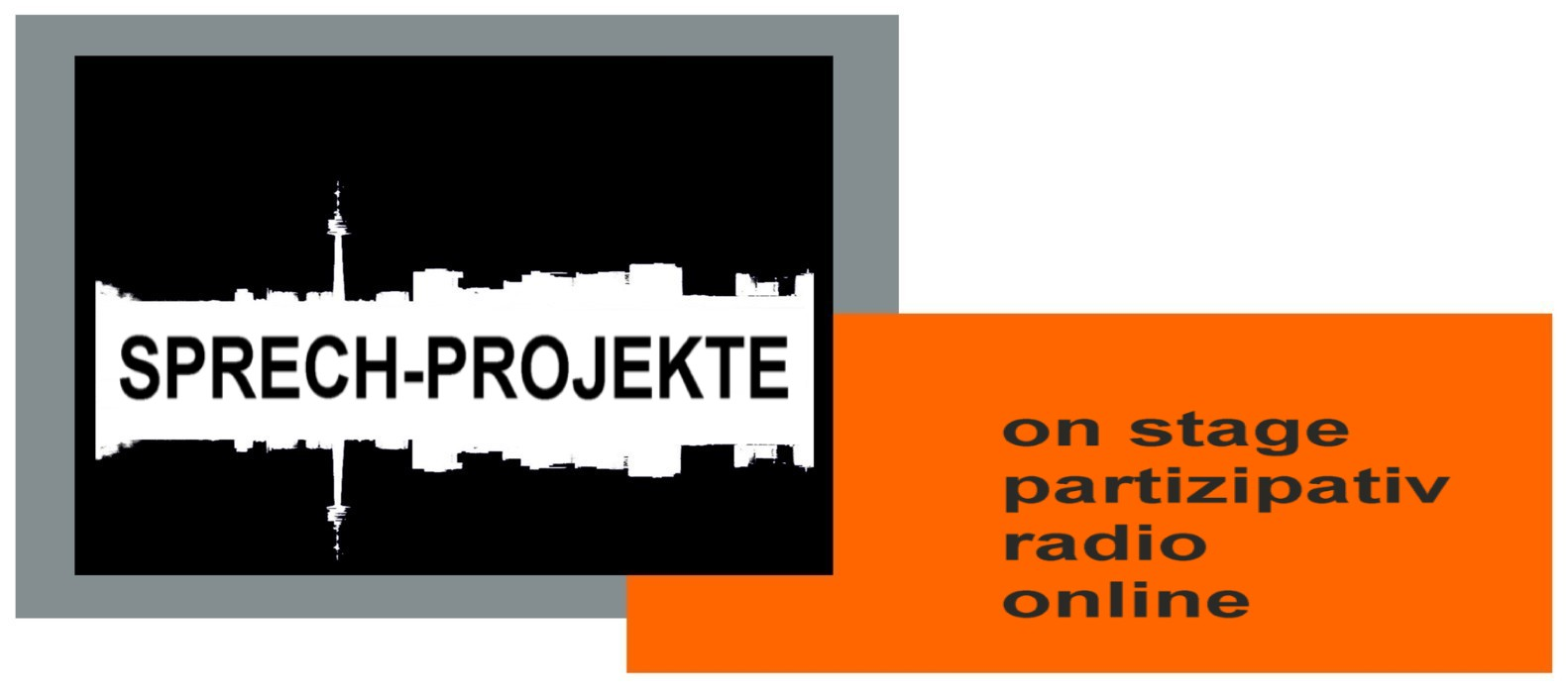SPRECH_projekte / on stage, partizipativ, radio, online
